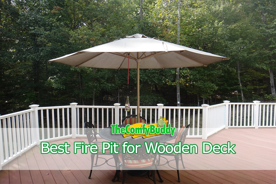 Best Fire Pit for Wooden Deck Patio
